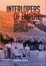 Books & Ideas: Interlopers of Empire, by Andrew Arsan.